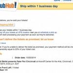 StubHubでアメフト/ミュージカルのチケットが売れたら何をすれば良いのか?